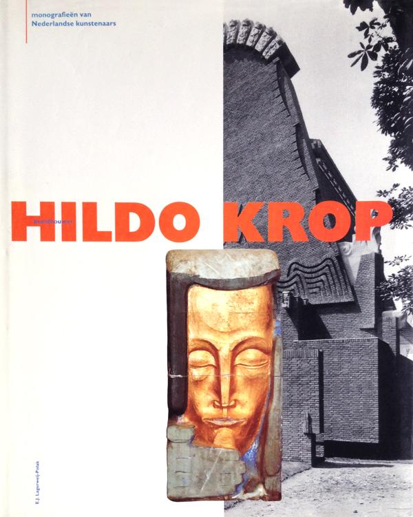 monografie van nederlandse kunstenaars - beeldhouwer hildo krop - e.j. lagerweij-polak, 1992 - foto: loek van vlerken