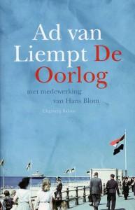 De oorlog : gebaseerd op de gelijknamige televisieserie van de NPS / Ad van Liempt ; met medew. van Hans Blom. – Amsterdam : Balans, 2009. – 501 p